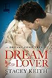 Dream Lover (Dreams Come True Book 3)