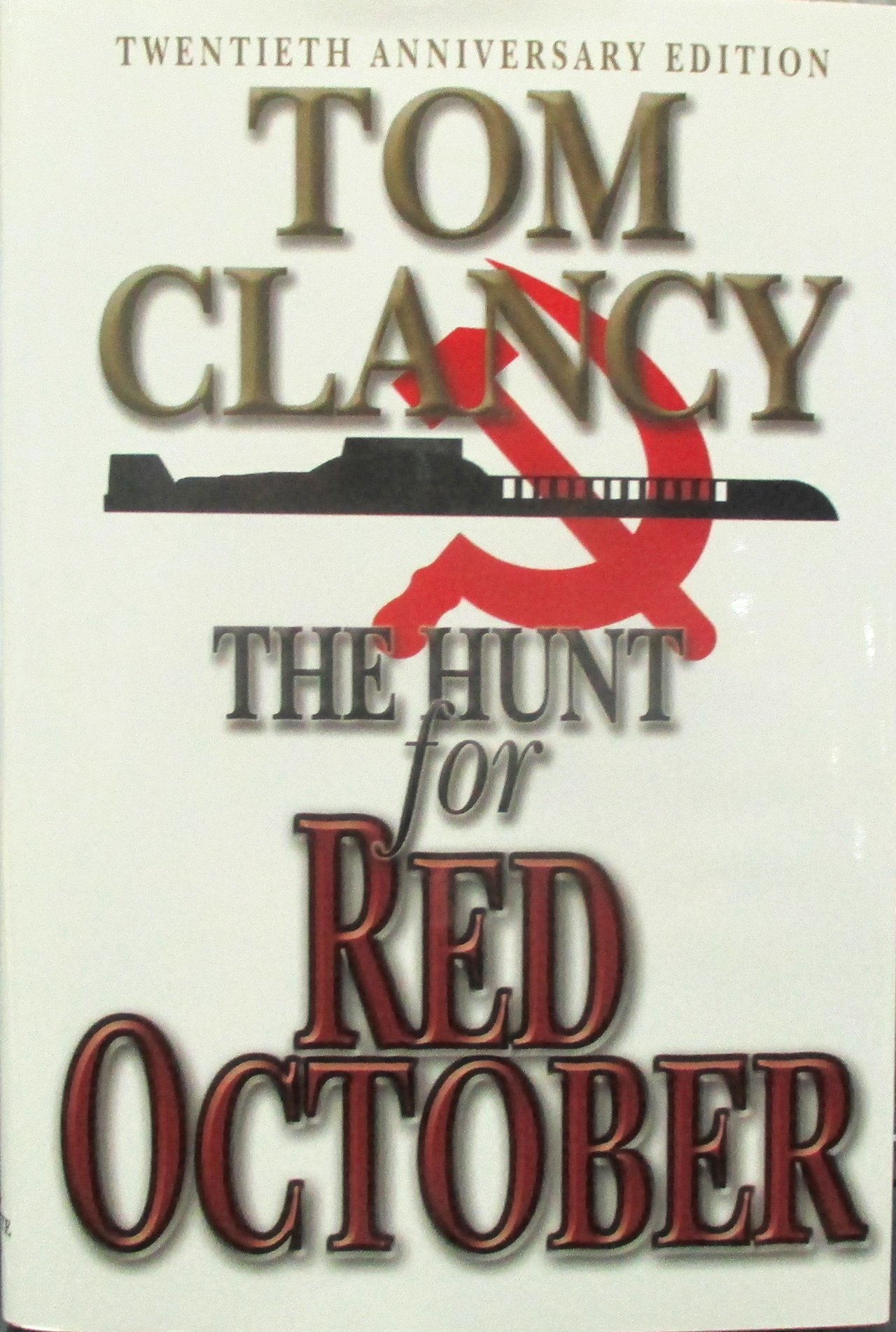 The Hunt for Red October: A Novel: Tom Clancy: 8601300003894