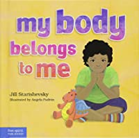 My Body Belongs To Me: A Book About Body