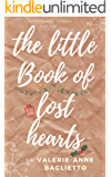 The Little Book Of Lost Hearts: A heartwarming Christmas fairytale, sparkling with romance and second chances