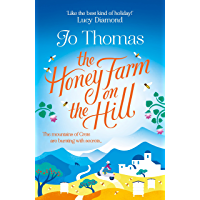 The Honey Farm on the Hill: escape to sunny Greece in the perfect feel-good summer read (English Edition)