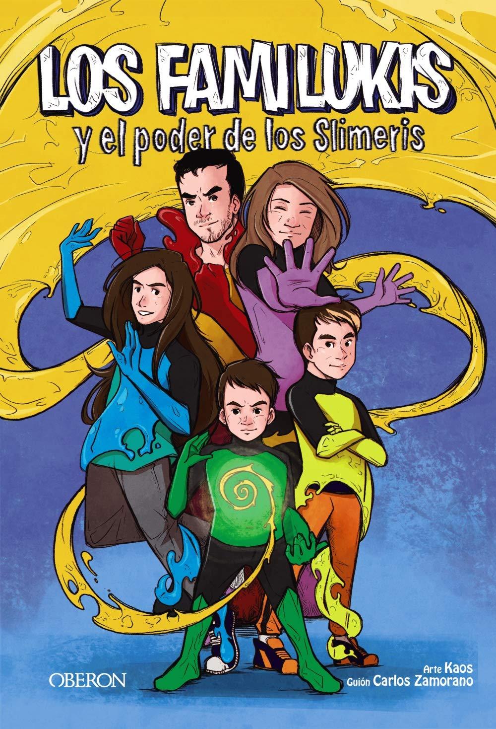 Los Familukis y el poder de los Slimeris Libros singulares: Amazon.es: Zamorano Rodríguez, Carlos: Libros