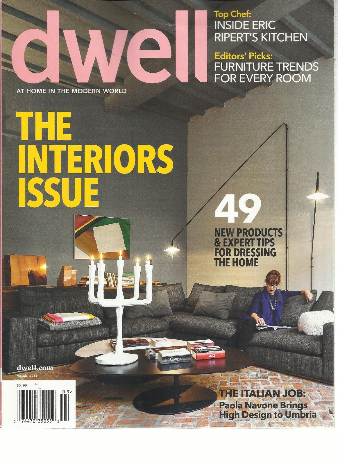 DWELL, MARCH, 2013 (AT HOME IN THE MODERN WORLD) THE INTERIORS ISSUE