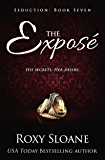 The Exposé  (Seduction Book 7)