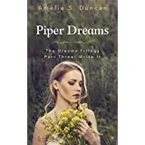 Piper Dreams Part Three: Write it (The Dreams Trilogy Book 3)