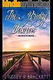 The Bridge Between (Low Country Series Book 2)