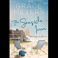 The Seaside Inn (Wrightsville Beach Series Book 1)