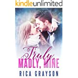 Truly, Madly, Mine (Sweet Fortuity Book 3)