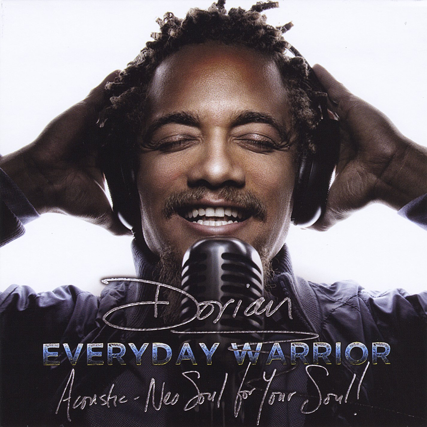 Everyday Warrior: Acoustic Neo Soul for Your Soul