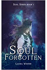 Soul Forgotten (Soul Series Book 1) Kindle Edition