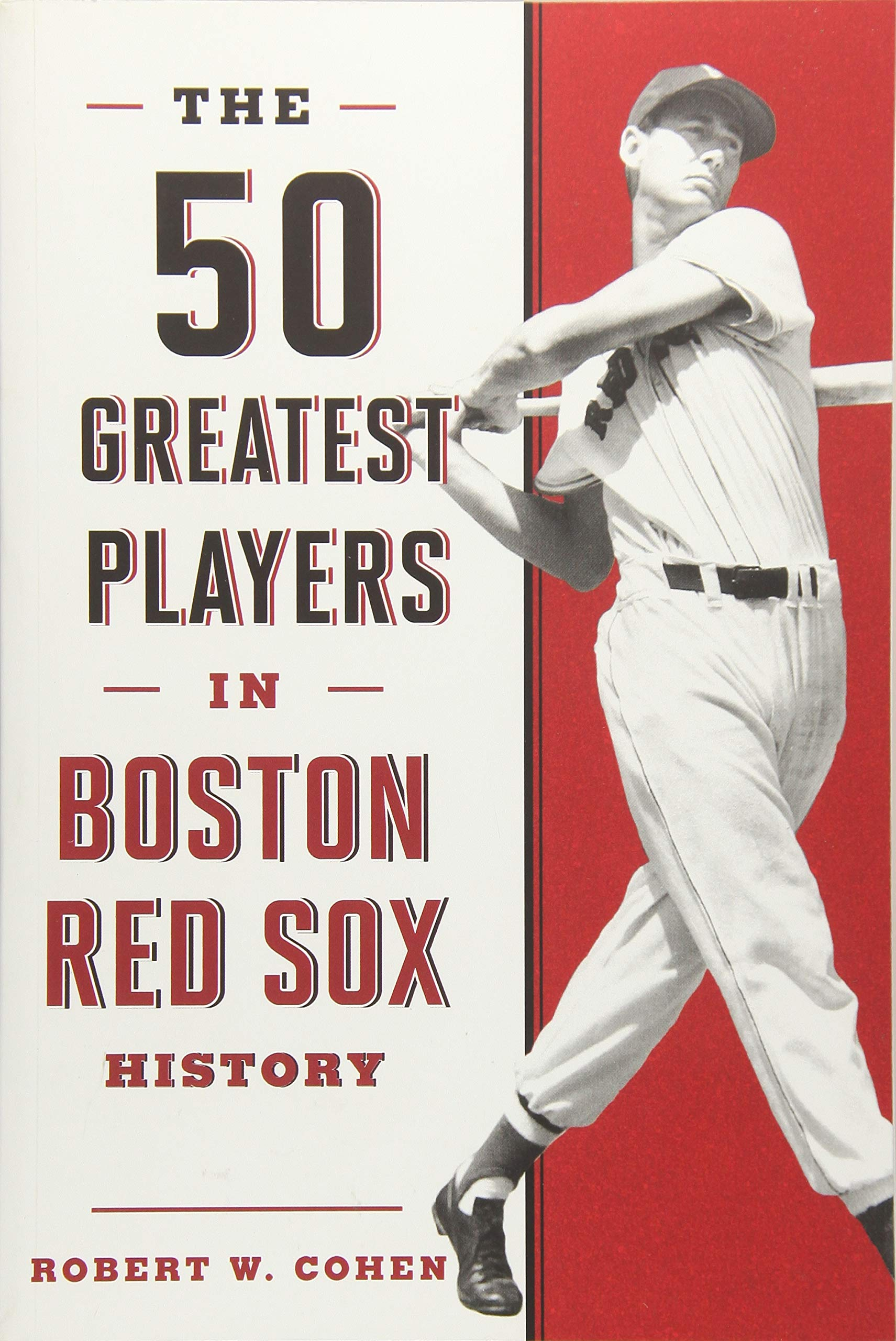 Download The 50 Greatest Players in Boston Red Sox History ebook