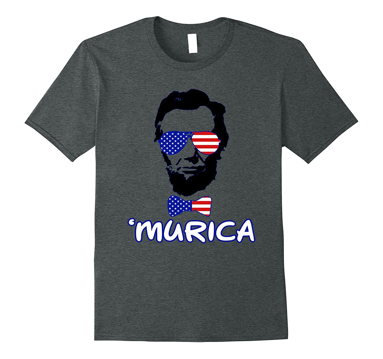 Abe Lincoln Murica American Flag 4th Of July Patriots Tshirt-TH