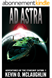 Ad Astra (Adventures of the Starship Satori Book 1) (English Edition)