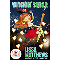 Witchin' Sugar: Magic and Mayhem Universe