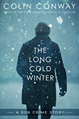 The Long Cold Winter (The 509 Crime Stories Book 2) Kindle Edition