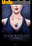 O SACRIFÍCIO: O conto infindável de uma rainha imortal
