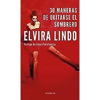 30 maneras de quitarse el sombrero: Prólogo de Elena Poniatowska (Biblioteca Breve)