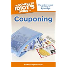 The Complete Idiot S Guide To Couponing Clip And Download border=