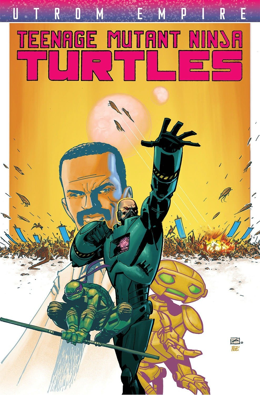 Teenage Mutant Ninja Turtles: Utrom Empire (Teenage Mutant ...
