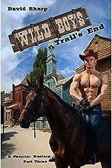 Trail's End: Wild Boys — A Peculiar Western Part III Kindle Edition