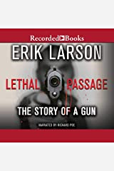 Lethal Passage: The Story of a Gun Audio CD