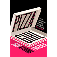 Pizza Girl: The hilarious and heartbreaking must read literary debut novel of 2020! (English Edition)