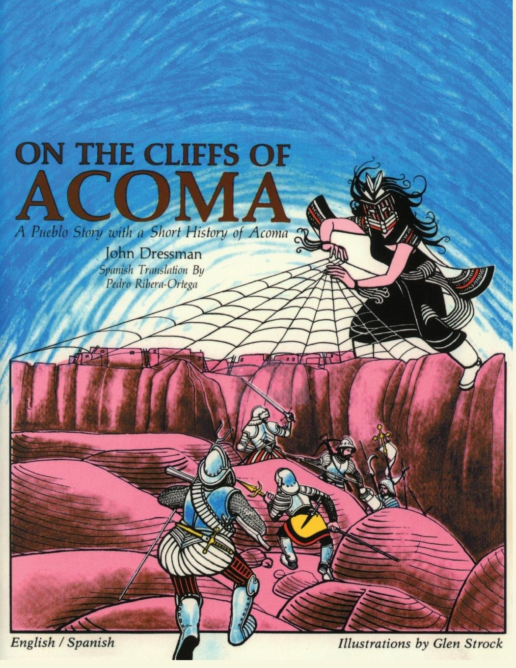 On the Cliffs of Acoma: A Pueblo Story With a Short History of Acoma = En Las Barrancas De Acoma : UN Cuento Puebleno Con Breve Trasfondo Del Pueblo (English and Spanish Edition) PDF ePub ebook