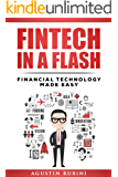 Fintech in a Flash: Financial Technology Made Easy
