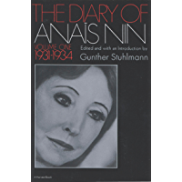 The Diary of Anais Nin Volume 1 1931-1934: Vol. 1 (1931-1934) (English Edition)