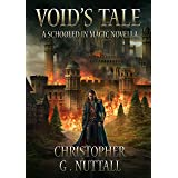 Void's Tale: A Schooled In Magic Novella