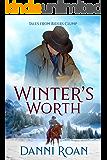 Winter's Worth: Tales from Biders Clump: Book Ten