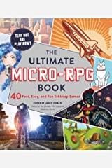 The Ultimate Micro-RPG Book: 40 Fast, Easy, and Fun Tabletop Games (The Ultimate RPG Guide Series) Kindle Edition