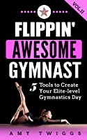 Flippin' Awesome Gymnastics: 5 Tools To Create