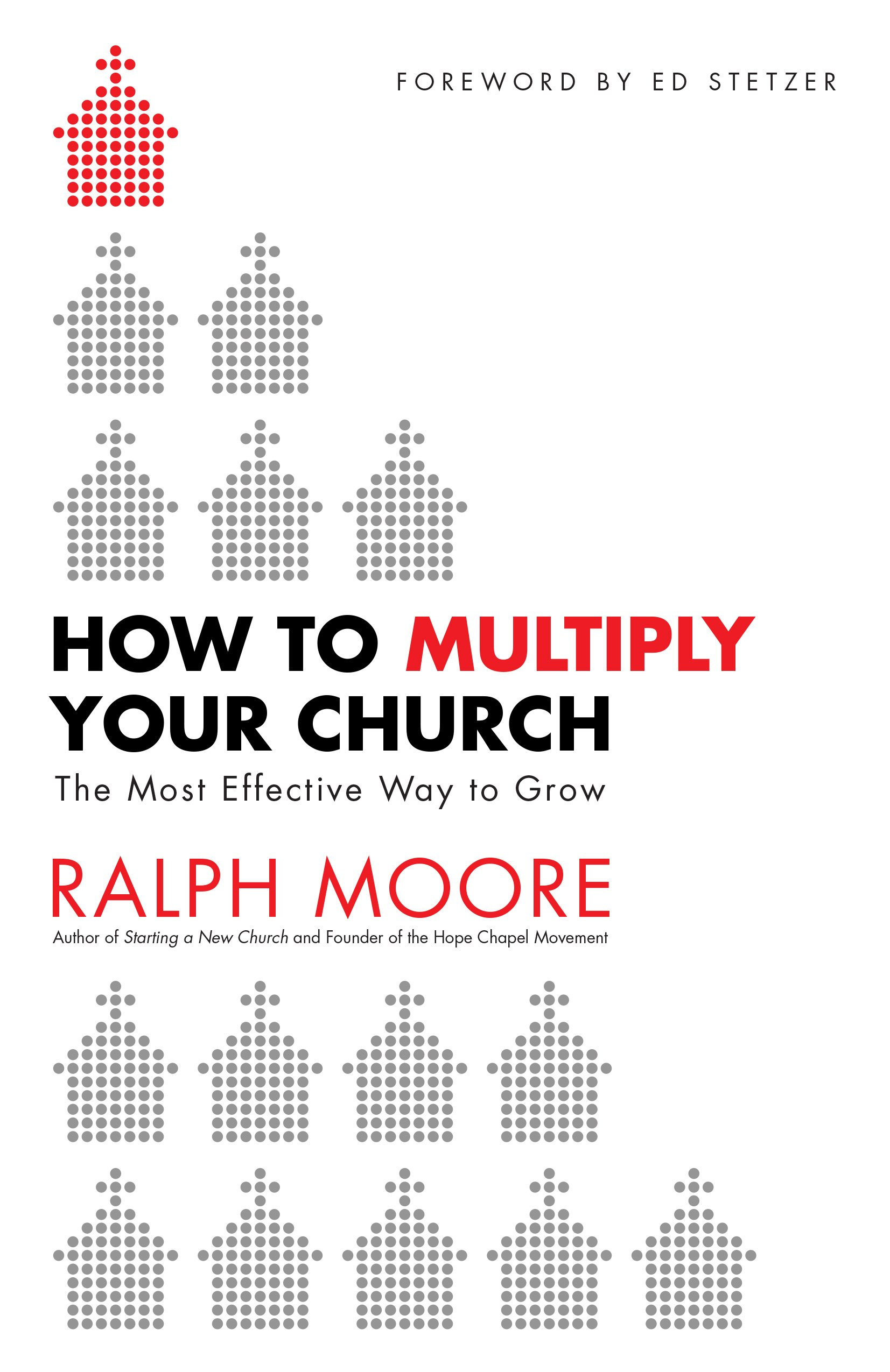 How To Multiply Your Church  The Most Effective Way To Grow  English Edition