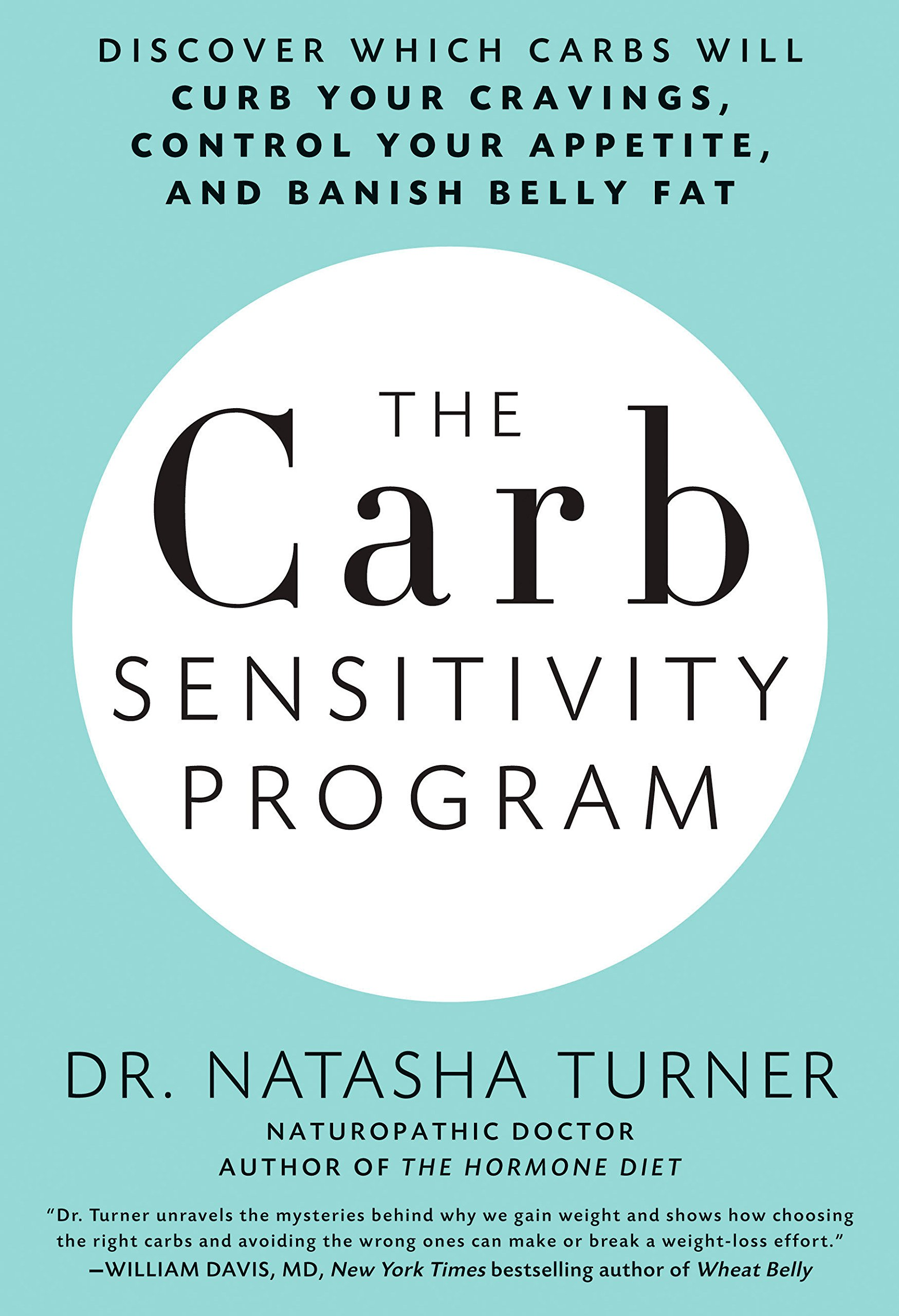 Download The Carb Sensitivity Program: Discover Which Carbs Will Curb Your Cravings, Control Your Appetite, and Banish Belly Fat ebook