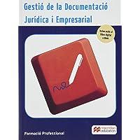 Gestió de la Documentació Jurídica i Empresarial (Cicl-Administracion)