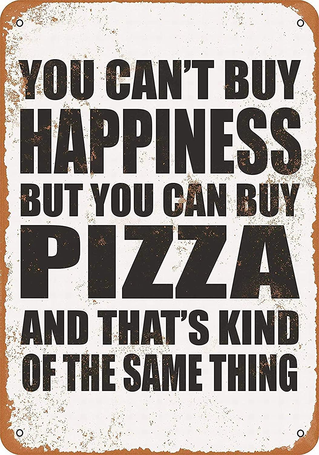 LoMall 12 x 16 Metal Sign - You Can't Buy Happiness But You Can Buy Pizza - Vintage Wall Decor Art