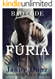 Fúria (Bad Code - Cowboys do Futuro Livro 2)