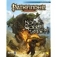 Pathfinder: Nóis é Goblin Também!