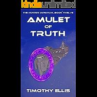 Amulet of Truth (The Hunter Imperium Book 12)