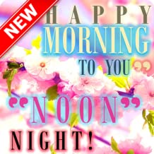 Good Morning Afternoon Evening Night Sweet Dream
