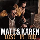 Matt & Karen Lost in Rio