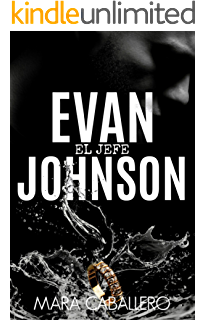 Evan Johnson: El Jefe
