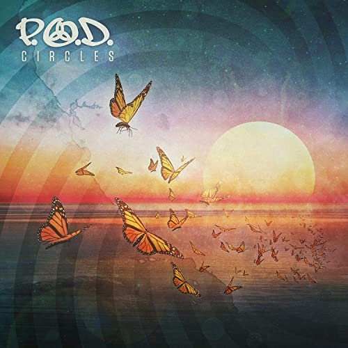 P.O.D. – Circles (2018)