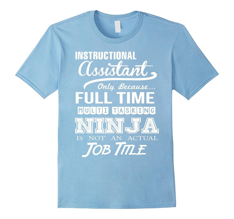 Instructional Assistant T Shirt Vaci Vaciuk