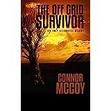 The Off Grid Survivor: an EMP survival story