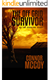 The Off Grid Survivor: an EMP survival story (English Edition)