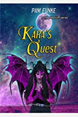 Kara's Quest (The Nephilim Book 1) Kindle Edition