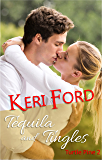 Tequila And Tingles (Turtle Pine Book 2)