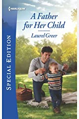 A Father for Her Child (Sutter Creek, Montana Book 2705) Kindle Edition